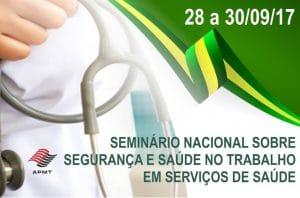 Seminário nacional sobre Segurança e Saúde no Trabalho em serviços de saúde
