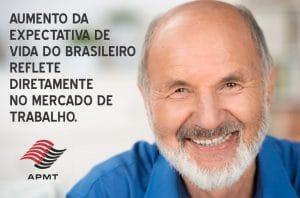 Aumento da expectativa de vida do brasileiro reflete diretamente no mercado de trabalho