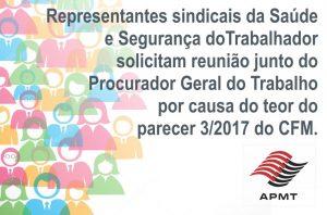 Parecer 3/2017 – Centrais sindicais entregam denúncia ao Ministério Público Do Trabalho