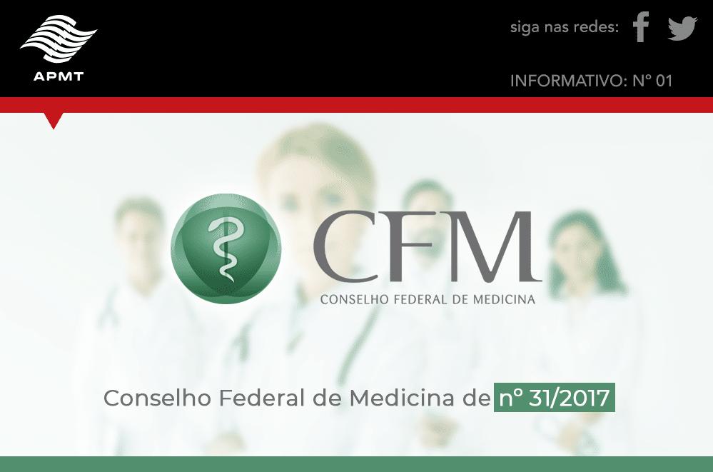 Comentários ao Parecer do Conselho Federal de Medicina de nº 31/2017.