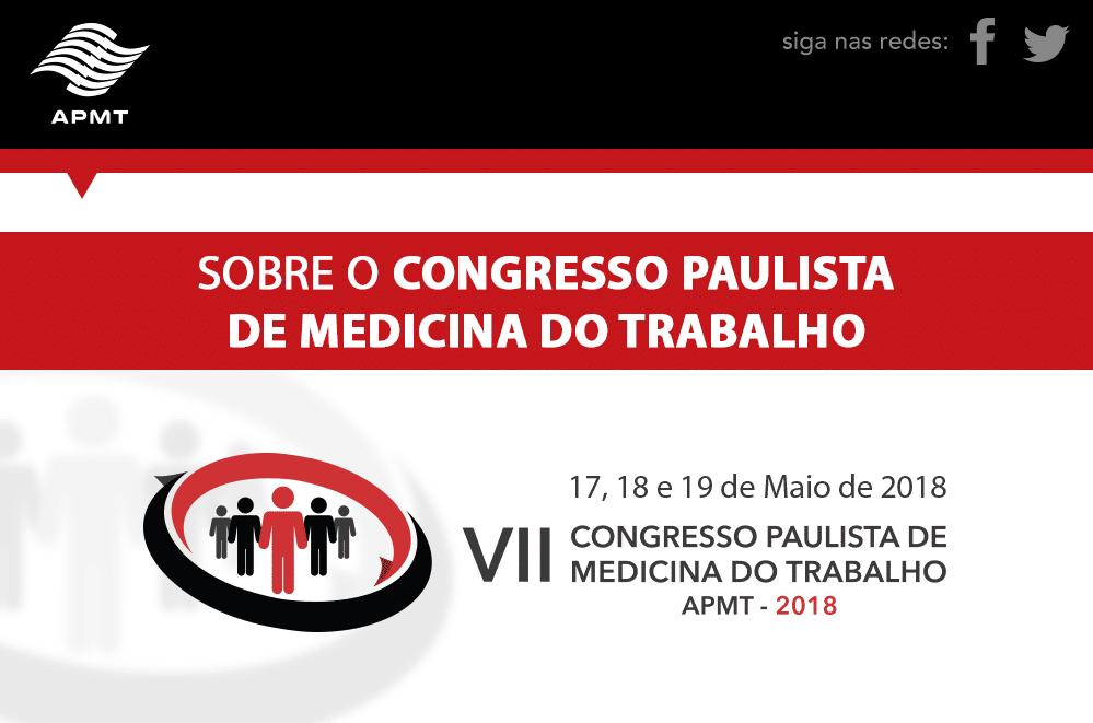 SOBRE O CONGRESSO PAULISTA DE MEDICINA DO TRABALHO – 2018
