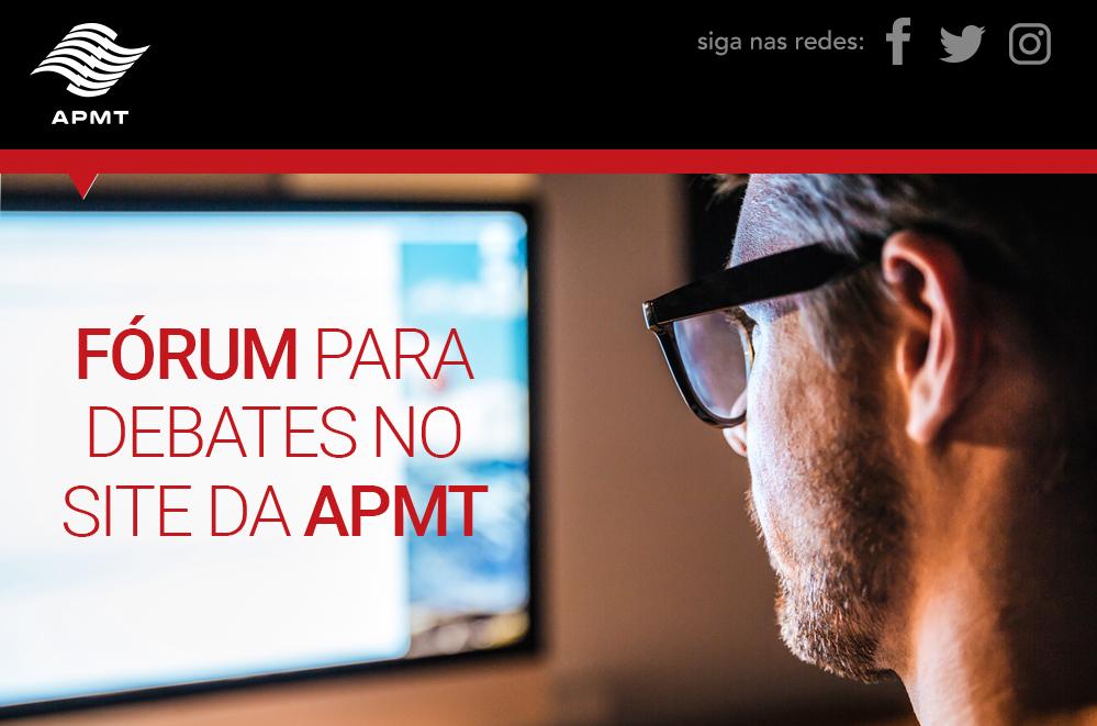 Fórum para debates no site da APMT