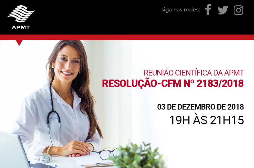 Reunião Científica: Resolução-CFM nº 2183/2018