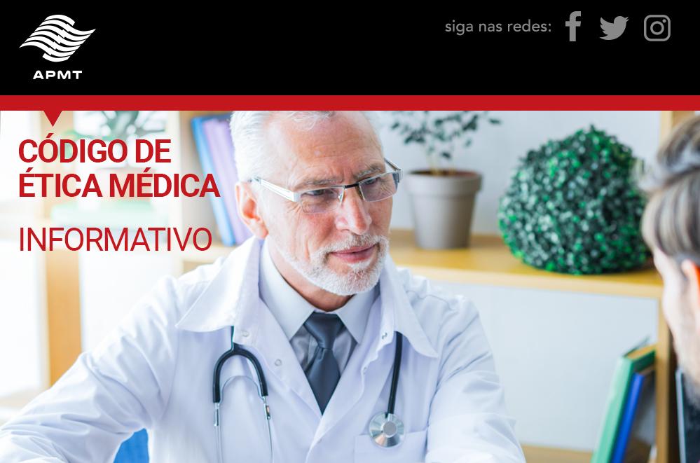 Informativo: Código de Ética Médica