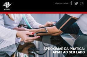"""APMT – Gestão 2019/2022: """"Aproximar da prática: APMT ao seu lado"""""""