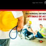 Dia 28 de Abril: um momento de reflexão sobre os acidentes e doenças relacionadas ao trabalho