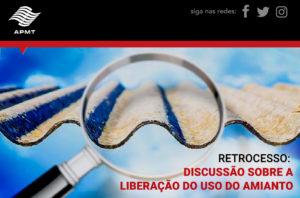 Retrocesso: discussão sobre a liberação do uso do amianto