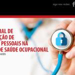 Lei Geral de Proteção de Dados Pessoais na área de Saúde Ocupacional
