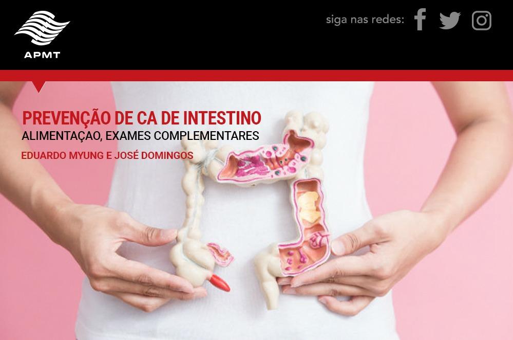 Prevenção de ca de intestino – Alimentação, exames complementares