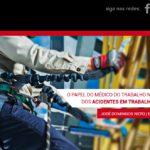O papel do médico do trabalho na prevenção dos acidentes em trabalho em altura