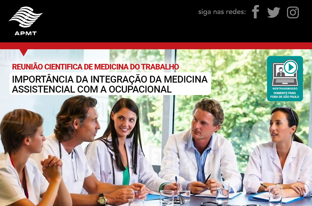 Reunião Cientifica de Medicina do Trabalho – Importância da integração da medicina assistencial com a ocupacional