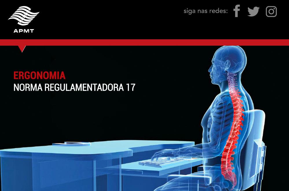 ERGONOMIA – NORMA REGULAMENTADORA 17
