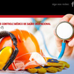 PROGRAMA DE CONTROLE MÉDICO DE SAÚDE OCUPACIONAL – PCMSO (NR-7)