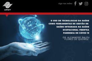 O Uso de Tecnologias da Saúde Frente a Pandemia do Covid-19