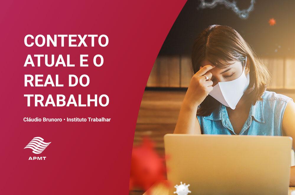 CONTEXTO ATUAL E O REAL DO TRABALHO