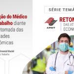 Atuação do Médico do Trabalho diante da Retomada das Atividades Econômicas