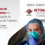 Tempos de Pandemia e a valorização do Médico do Trabalho