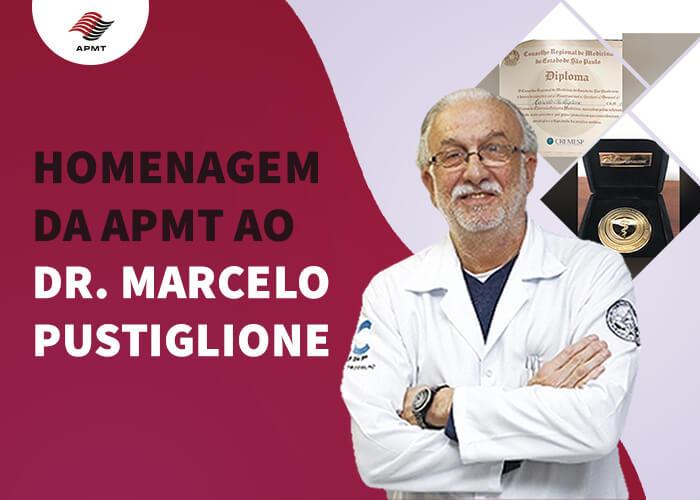 Homenagem da APMT ao Dr Marcelo Pustiglione