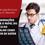 """Considerações sobre """"O papel do Médico do Trabalho como Gestor de Saúde"""""""