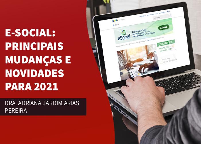 eSocial: principais mudanças e novidades para 2021