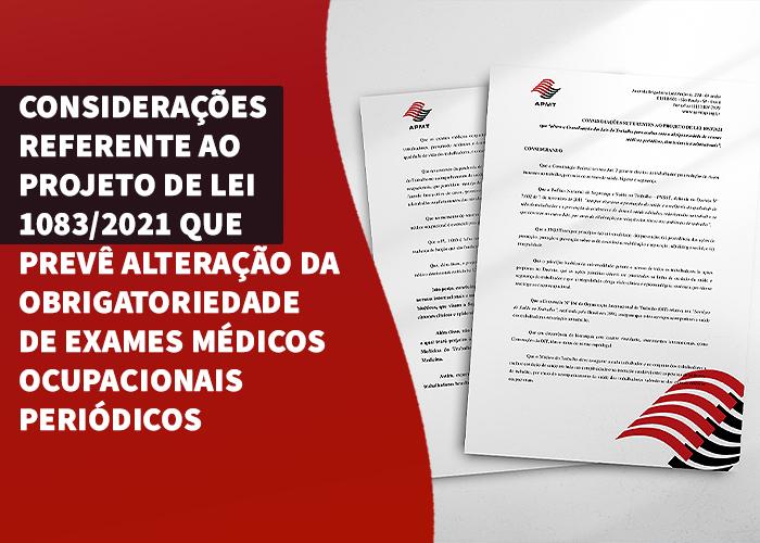 Considerações referente ao projeto de lei 1083/2021 que prevê alteração da obrigatoriedade de exames médicos ocupacionais periódicos.