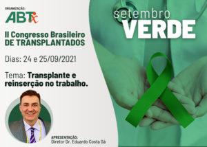 II Congresso Brasileiro de Transplantados